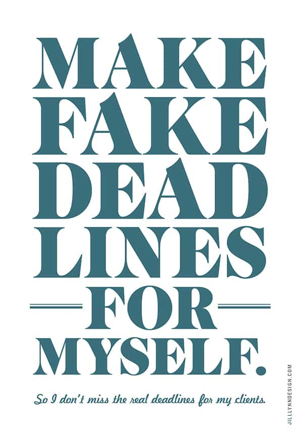 affirmation-make-fake-deadlines