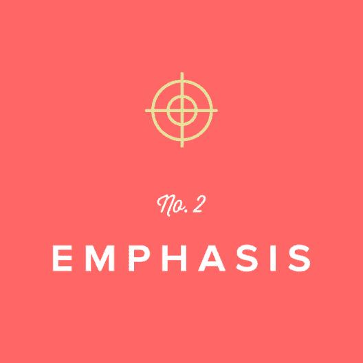Emphasis: Design Principle No. 2