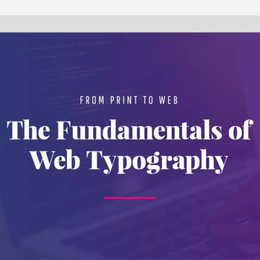 From Print to Web: The Fundamentals of Web Typography
